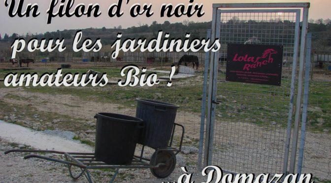 Lola's Ranch : centre équestre de Domazan & filon d'or noir pour les jardiniers Bio !