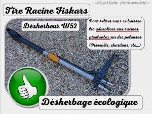Tire racine FISKARS désherbeur W52 - outils en prêt - Association DZprod Jardin