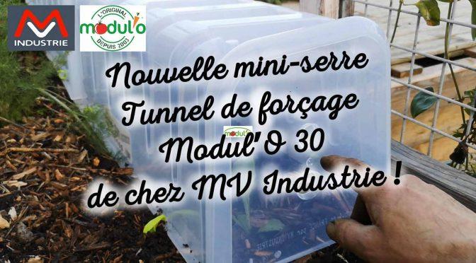 La mini serre Modul'O 30 de Chez MV Industrie